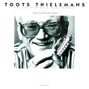 Toots_Thielemans_Philip_Catherine_And_Friends___1996___Two_Generations__Limetree_