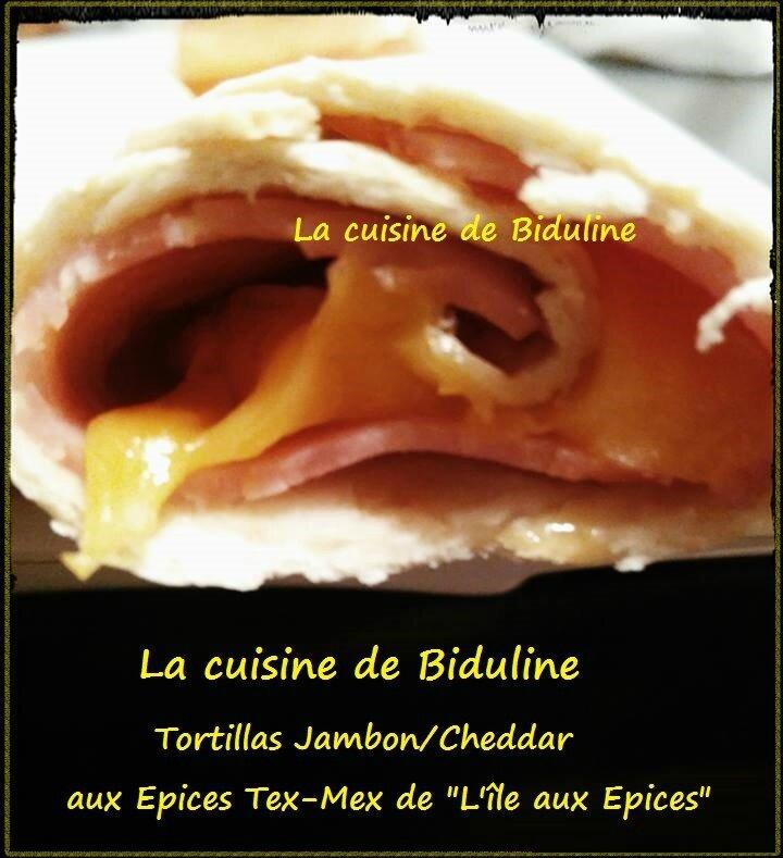 Tortillas Jambon-Cheddar aux épices Tex-Mex de l'île aux épices - La cuisine de Biduline