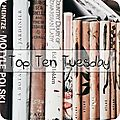Top ten tuesday # 85