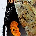 Préhistoire, art et sociétés