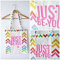 * just be you * - le tote bag couture customisé tout en couleurs