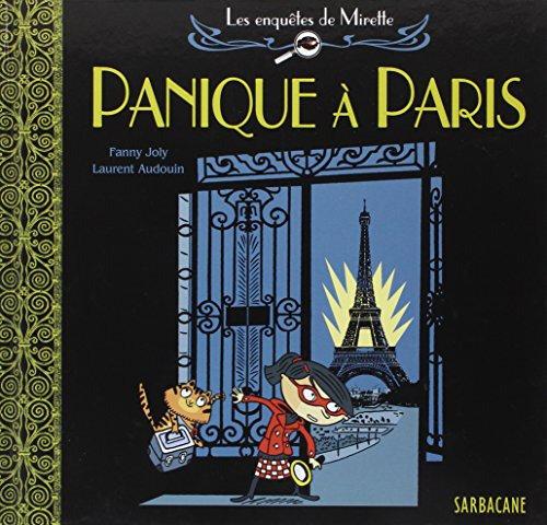 Les Enquêtes de Mirette : Panique à Paris.