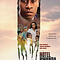 Hotel Rwanda (28 Janvier 2013)