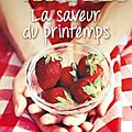 La saveur du printemps -emilie richards.