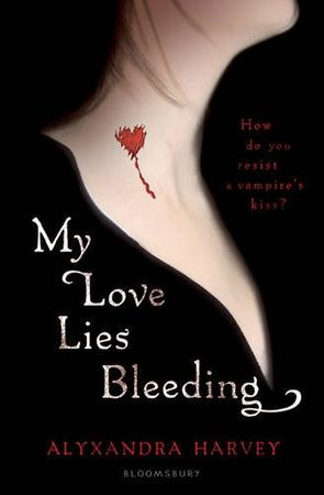 My_Love_Lies_Bleeding_de_Alyxandra_Harvey