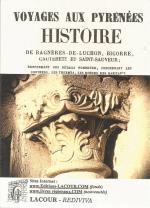 Voyages aux Pyrénées ou histoire de Bagnères de Luchon, Bigorre
