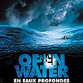 Open water : en eaux profondes (juste le mouvement des vagues...)
