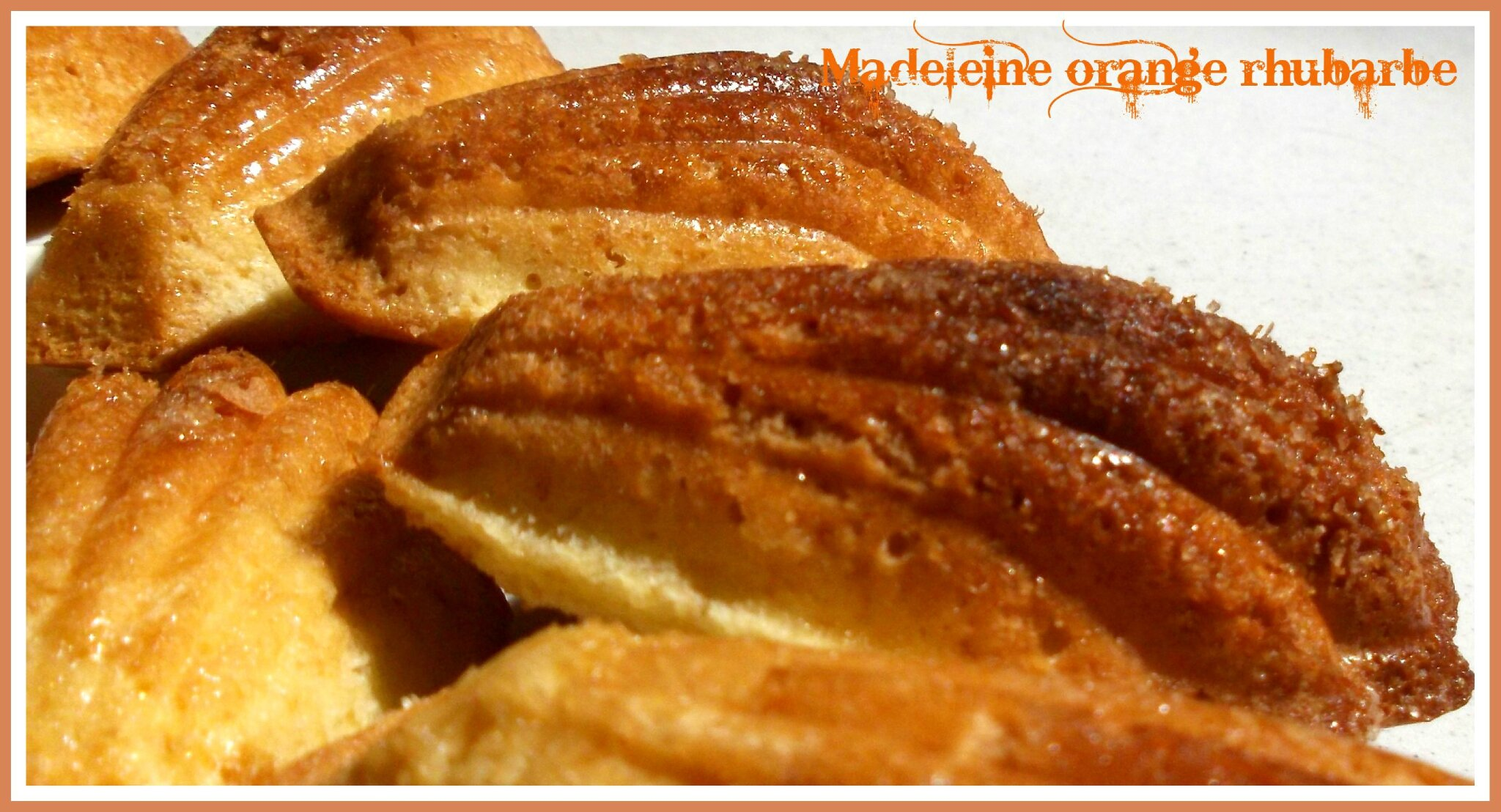 madeleine Thermomix orange/Rhubarbe