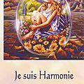 je suis harmonie + texte