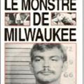 Le monstre de milwaukee