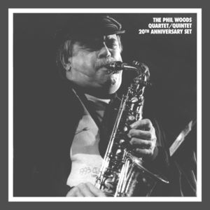 Phil_Woods___1976_92___The_Quartet_Quintet_20th_Anniversary_Set__Mosaic_