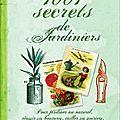 1001 secrets de jardiniers par jean-michel groult