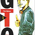 Gto, great teacher onizuka, volume 1 - manga par tôru fujusawa