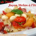 Salade de ptes faon Melon  l'italienne