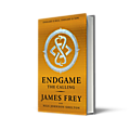Endgame - james frey