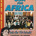 Il etait une fois usa for africa - 1985
