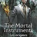The mortal instruments – les origines #2 : le prince mécanique, cassandra clare