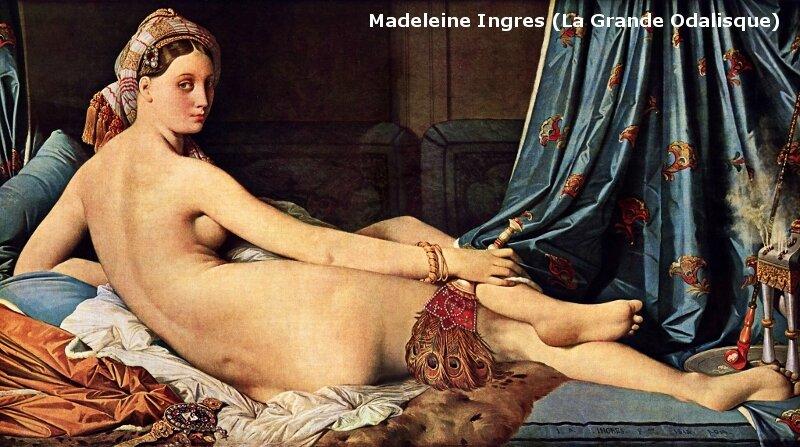Madeleine Ingres-La Grande Odalisque