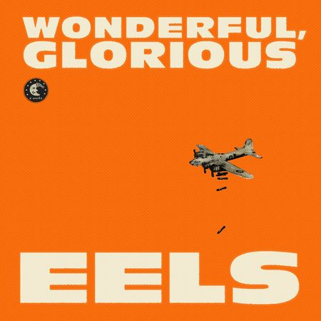 Eels-Wonderful-Glorious1