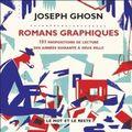 Romans graphiques, de joseph ghosn, chez le mot et le reste, 2009 (276p.)