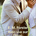 Avec vue sur l'Arno ; E.M. Forster