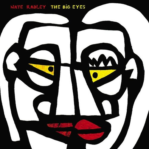 Nate Radley - 2010 - The Big Eyes (Fresh Sound New Talent)