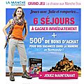 6 sjours dans la Manche  gagner via Manche Tourisme / West Normandie