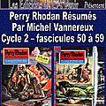 Perry rhodan résumés - cycle 2 - 50 à 59