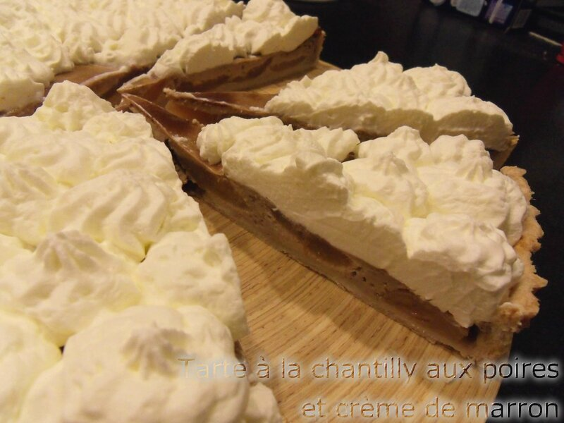 tarte marron poires et chantilly