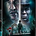 Concours 7 below : 1 blu ray et 2 dvd à gagner!!!