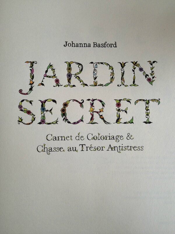 Jardin secret johanna basford carnet de coloriage for Au jardin secret de tadine