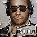 Demolition ★★★