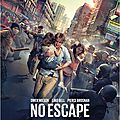 [ critique ] no escape - ( 6 / 10 ) par giannus le cactus