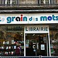 LE GRAIN DES MOTS A MONTPELLIER