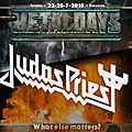 Metal days 22-28/07/2018 - new band announcement : judas priest / judas priest en tête d'affiche !