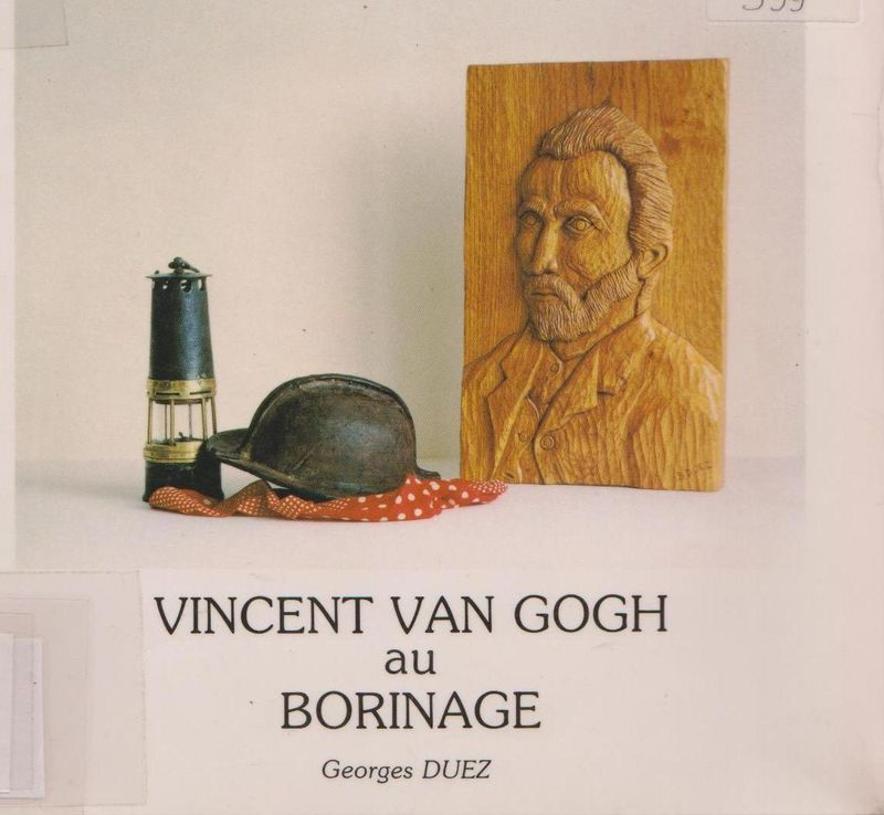 Van Gogh au Borinage - Duez