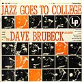 Dave Brubeck - 1954 - Jazz Goes to College (Columbia)