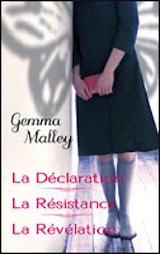 Trilogie La Déclaration Gemma Malley