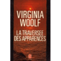 La Traverse des Apparences ; Virginia Woolf