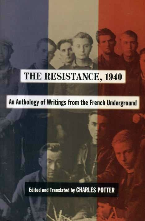 "Le coin lecture: ""The Resistance, 1940"" edited and translated by Charles POTTER"