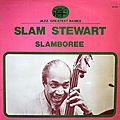 Slam Stewart - 1972 - Slamboree (Black and Blue)