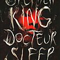 Docteur sleep (la suite de shining) - par stephen king