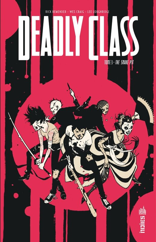 urban indies deadly class 3 the snake pit