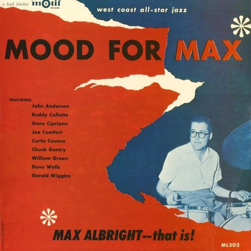 Max Albright - 1956 - Mood For Max (Motif)