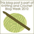 Knitting and crochet blog week... day3