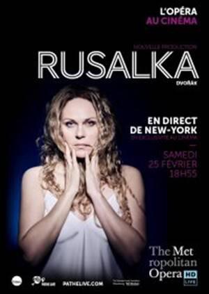 2 places à vendre pour l'Opéra-ciné Rusalka le 25 février au cinéma Gaumont d'Aquaboulevard