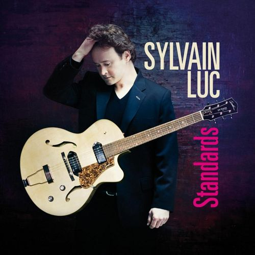 Sylvain Luc - 2009 - Standards (Dreyfus Jazz)
