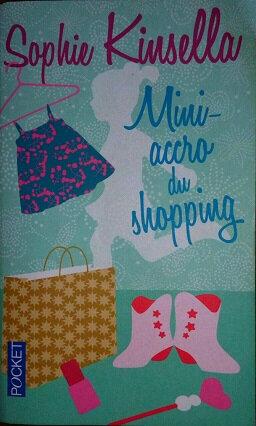 Mini accro du shopping