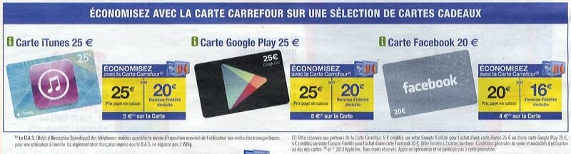 promo carrefour novembre 2013 carte itunes google play facebook