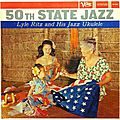 Lyle_Ritz_and_His_Jazz_Ukulele___1959___50TH_State_Jazz__Verve_